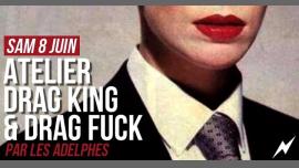 Atelier Drag King Et Drag Fuck à la Mutinerie em Paris le sáb,  8 junho 2019 15:00-19:00 (Workshop Lesbica)