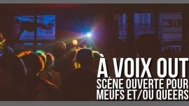 À voix out - Scène ouverte pour Meufs et/ou Queers in Paris le Mon, July 29, 2019 from 07:00 pm to 11:00 pm (After-Work Lesbian)