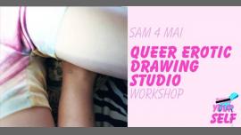 Workshop : Queer Erotic Drawing Studio à Paris le sam.  4 mai 2019 de 15h30 à 18h00 (Atelier Lesbienne)