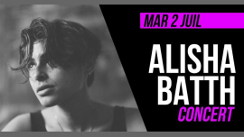 Concert : Alisha Batth in Paris le Tue, July  2, 2019 from 08:30 pm to 09:30 pm (Concert Lesbian)