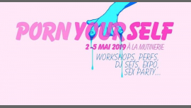 Porn Yourself Festival (Programme complet) a Parigi le ven  3 maggio 2019 11:00-01:30 (Festival Lesbica)