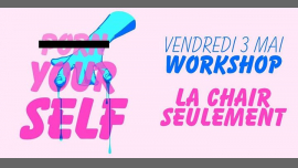 Workshop : La chair seulement in Paris le Fri, May  3, 2019 from 03:30 pm to 05:30 pm (Workshop Lesbian)