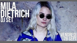 DJ set : Mila Dietrich in Paris le Fri, September 28, 2018 from 09:30 pm to 01:30 am (After-Work Lesbian)