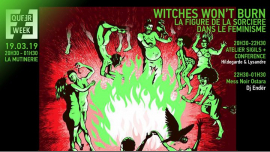 Witches won't burn : Atelier, conférence & Mess Noir Dj·endër in Paris le Tue, March 19, 2019 from 08:30 pm to 01:30 am (Workshop Lesbian)