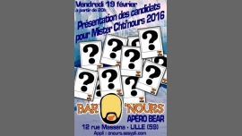 Présentation des Candidats pour Mister Chti'nours in Lille le Friday, February 19, 2016 at 08:30 pm (Clubbing Gay)