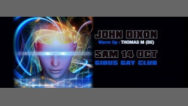 JOHN DIXON in Paris le Sat, October 14, 2017 from 11:45 pm to 12:00 pm (Clubbing Gay)