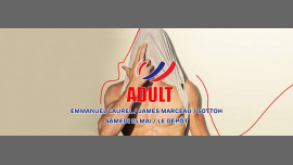 ADULT PARTY à Paris le sam. 25 mai 2019 de 23h30 à 05h00 (Clubbing Gay)
