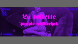 La toilette XXXY # purple tchiktchak à Paris le sam. 21 octobre 2017 de 23h00 à 07h00 (Clubbing Gay Friendly)