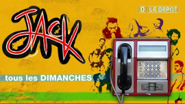 Jack - Tous les dimanches ! in Paris le Sun, February 17, 2019 from 11:00 pm to 06:00 am (Clubbing Gay)