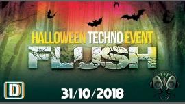 FLUSH   Halloween Techno Event w/ Khainz/Hemei/Floxyd/Olariu in Paris le Wed, October 31, 2018 from 11:00 pm to 07:00 am (Clubbing Gay)