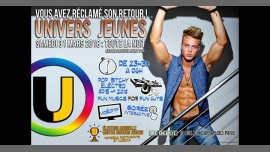 ▃▅▆█ Univers Jeunes ! █▆▅▃ in Paris le Sat, March 31, 2018 from 11:30 pm to 06:00 am (Clubbing Gay)