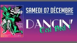 Dancin' C'est Noël avant l'heure & Closing Bye Bye Sweet ! à Nîmes le sam.  7 décembre 2019 de 22h00 à 05h00 (Clubbing Gay, Lesbienne)