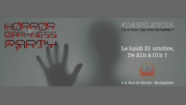 Horror Darkness Party #DansLeNoir / Halloween in Montpellier le Mon, October 31, 2016 from 09:00 pm to 01:00 am (After-Work Gay Friendly, Lesbian Friendly, Hetero Friendly)
