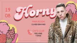HORNY w/ Olivier Brayard, Mellanie in Montpellier le Sa 19. August, 2017 23.55 bis 06.00 (Clubbing Gay Friendly)