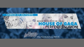 House of Gaga - perfect illusion release party in Lille le Sat, October  1, 2016 from 11:00 pm to 07:00 am (Clubbing Gay)