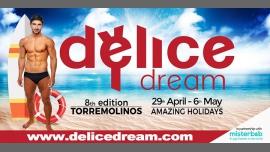 Delice Dream 8 in Torremolinos von 29 April bis  6. Mai 2018 (Festival Gay, Lesbierin)