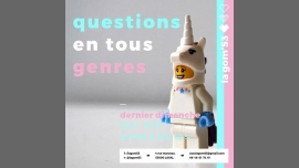 LavalQuestions en tous genres2019年 3月24日,15:00(男同性恋, 女同性恋 见面会/辩论)