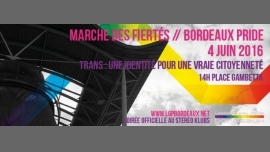 Marche des Fiertés de Bordeaux 2016 in Bordeaux le Sat, June  4, 2016 at 02:00 pm (Parades Gay, Lesbian)
