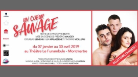 Un coeur sauvage in Paris le Mon, April 22, 2019 from 09:00 pm to 10:15 pm (Theater Gay Friendly, Lesbian Friendly)
