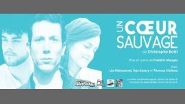 Un coeur sauvage à Paris le ven. 20 octobre 2017 de 20h00 à 21h15 (Théâtre Gay Friendly)