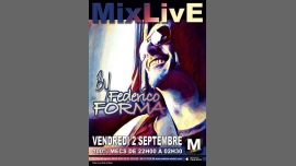 Mix'Live by Federico Forma in Nice le Fri, September  2, 2016 from 10:00 pm to 02:30 am (Clubbing Gay, Lesbian)