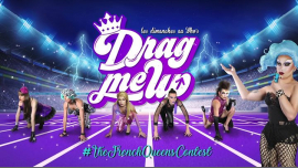 Drag Me Up in Paris le Sun, January 13, 2019 from 08:00 pm to 02:00 am (After-Work Gay)