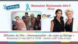 """Diffusion du film """"Homosexualité : du rejet au Refuge"""" à Nice le dim. 21 mai 2017 de 17h30 à 19h30 (Cinéma Gay, Lesbienne)"""