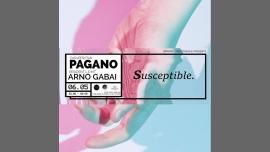 Pagano & ARNO GABAI in Lyon le Sa  6. Mai, 2017 23.00 bis 06.00 (Clubbing Gay, Lesbierin)