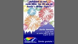 """Rando's - Soirée dansante """"Anniversaire des 30 ans"""" à Lyon le sam.  1 avril 2017 de 21h00 à 01h00 (After Gay, Lesbienne)"""