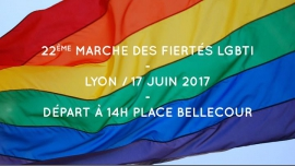 22ème marche des fiertés LGBTI - Lyon 2017 a Lione le sab 17 giugno 2017 14:00-17:00 (Parate / Sfilate Gay, Lesbica)