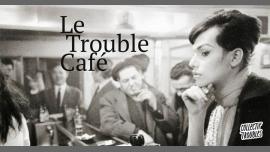 ToursLe Trouble Café2020年 6月 4日,18:00(男同性恋, 女同性恋, 变性, 双性恋 见面会/辩论)