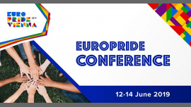 EuroPride Conference 2019 in Vienna from 12 til June 14, 2019 (Meetings / Discussions Gay, Lesbian, Trans, Bi)