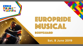 "EuroPride Special Musical ""Bodyguard"" 2019 in Vienna le Sat, June  8, 2019 from 03:00 pm to 05:30 pm (Festival Gay, Lesbian, Trans, Bi)"