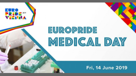 EuroPride Medical Day 2019 à Vienne le ven. 14 juin 2019 de 14h50 à 19h00 (Festival Gay, Lesbienne, Trans, Bi)