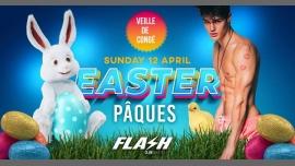 FLASH ❀ Easter [veille de congé] ❀ Sunday 12 April ❀ a Bruxelles le dom 12 aprile 2020 22:30-06:00 (Clubbing Gay)