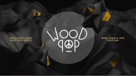 WOODPOP NYE en Amberes le mar 31 de diciembre de 2019 23:00-05:00 (Clubbing Gay)