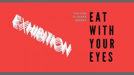 Eat With Your Eyes! à Tallinn le jeu. 11 avril 2019 de 10h00 à 23h59 (Expo Gay, Bear, Bi)