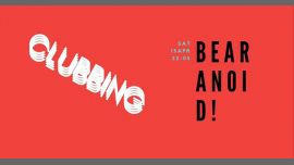 Bearanoid! in Tallinn le Sat, April 13, 2019 from 10:00 pm to 05:00 am (Clubbing Gay, Bear, Bi)