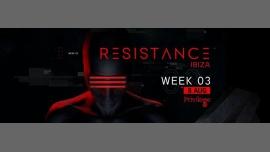 Resistance Ibiza - Week 03 à Ibiza le mar.  8 août 2017 de 23h00 à 07h00 (Clubbing Gay Friendly)