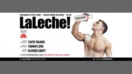 LaLeche! Paris Pride Edition em Paris le sáb, 29 junho 2019 23:30-06:30 (Clubbing Gay)