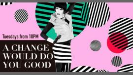 巴塞罗那A change would do you GOOD!2019年10月23日,22:00(男同性恋, 女同性恋, 异性恋友好 下班后的活动)