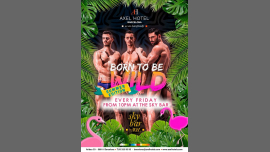 Born to be Wild! Summer Edition! a Barcellona le ven  9 agosto 2019 22:00-02:00 (After-work Gay, Lesbica, Etero friendly)