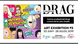 EXPO #3 de DRAG is Burning en Punto BCN in Barcelona le Tue, July 16, 2019 from 06:00 pm to 02:00 am (Expo Gay)