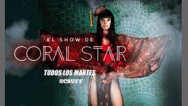 Martes de SHOW con Coral Star en Barcelona le mar 21 de mayo de 2019 23:55-05:00 (Clubbing Gay)