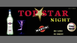 Top Star Night Martini - MC Loki / DJ EmJey en Praga le sáb 22 de julio de 2017 19:00-22:00 (After-Work Gay Friendly)