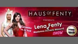 HAUS OF FENTY SHOW(Lena&Madonna) in Prag le Do 18. Januar, 2018 22.00 bis 01.00 (Clubbing Gay Friendly)