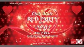 伦敦Club Kali Red Party for #WAD - Saturday 7 December2019年10月 7日,22:00(男同性恋, 女同性恋 俱乐部/夜总会)
