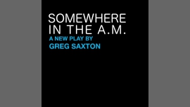 Somewhere in the A.M. in Manchester le Thu, July 27, 2017 from 07:30 pm to 08:30 pm (After-Work Gay)