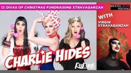 Charlie Hides + Virgin Xtravaganzah, Fri 8 Dec   Queenshilling à Bristol le ven.  8 décembre 2017 de 20h00 à 04h00 (Clubbing Gay, Lesbienne)