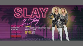 Slay 2 Stay in Sydney le Wed, July 17, 2019 from 10:00 pm to 01:00 am (After-Work Gay)